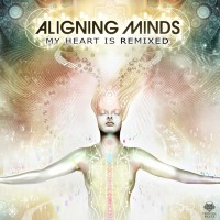 Aligning-Minds-My_Heart_is_Remixed-WEB