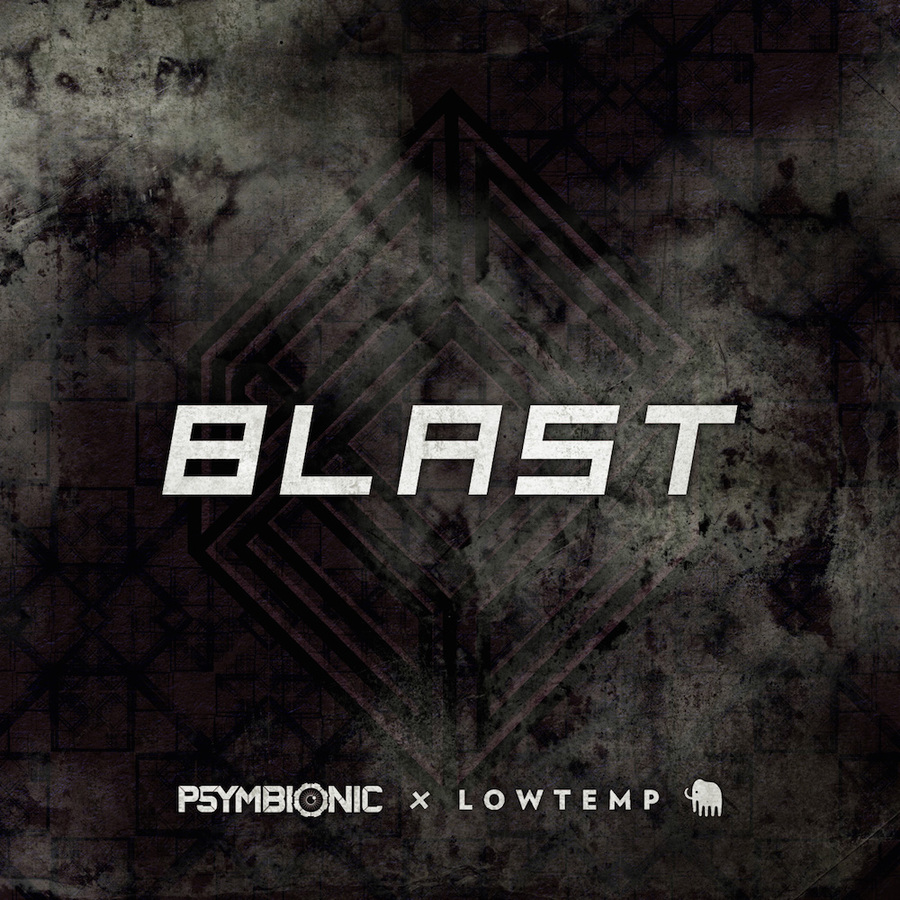 Psymbionic – Blast [Lowtemp Music]