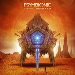 Psymbionic – Vision Remixed